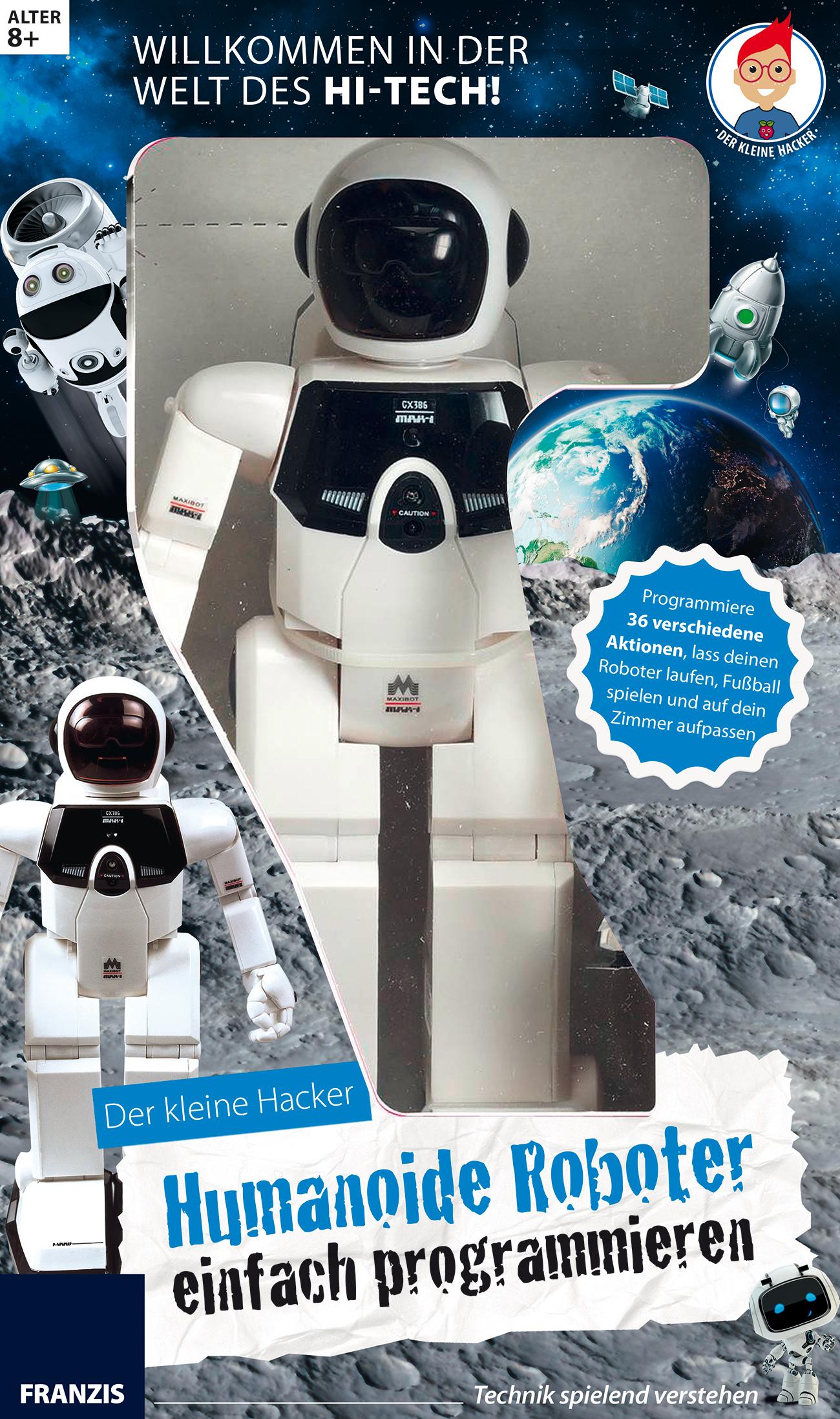 Humanoide Roboter programmieren (Technik spielend verstehen)