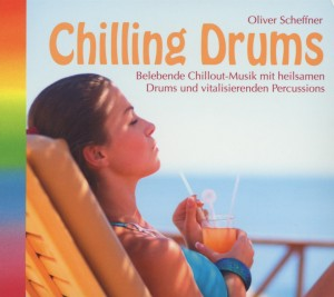 Bild von Chilling Drums, 1 Audio-CD